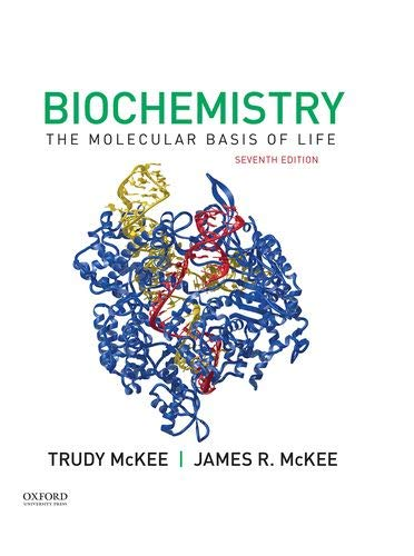Biochemistry The Molecular Basis of Life 7th 2020 9780190847609 Front Cover