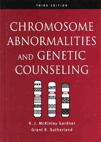 Chromosome Abnormalities and Genetic Counseling  3rd 2003 (Revised) 9780195149609 Front Cover