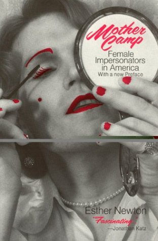 Mother Camp Female Impersonators in America  1979 edition cover