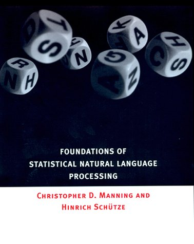 Foundations of Statistical Natural Language Processing   1999 edition cover