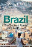 Brazil The Troubled Rise of a Global Power  2014 edition cover