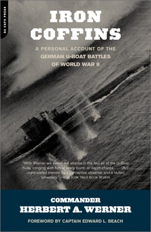 Iron Coffins A Personal Account of the German U-Boat Battles of World War II  2002 edition cover