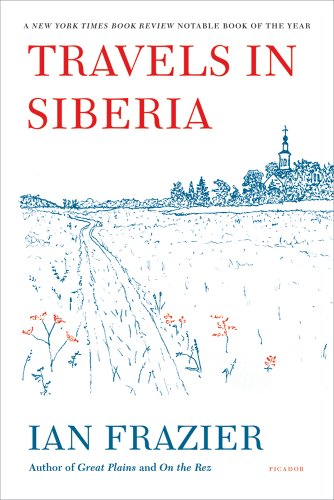 Travels in Siberia  N/A edition cover