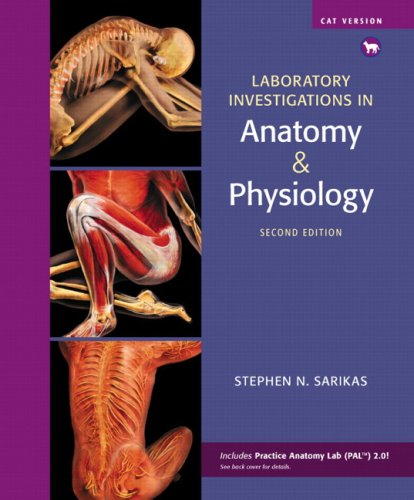 Laboratory Investigations in Anatomy and Physiology, Cat Version  2nd 2010 edition cover