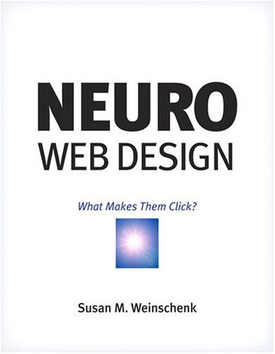 Neuro Web Design What Makes Them Click?  2009 edition cover