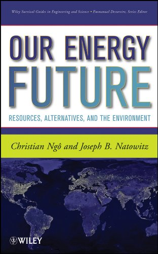 Our Energy Future Resources, Alternatives and the Environment  2009 edition cover