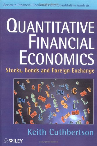 Quantitative Financial Economics Stocks, Bonds and Foreign Exchange 1st 1996 9780471953609 Front Cover