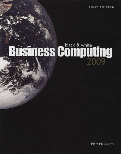 Black and White Business Computing 2009  2008 9780536533609 Front Cover