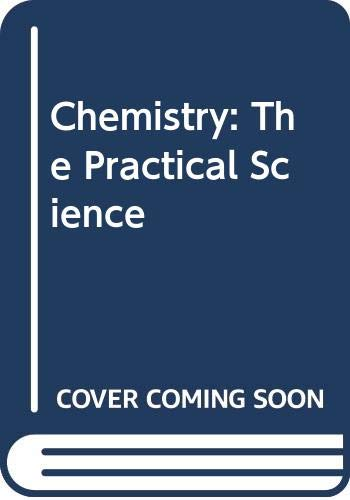 Chemistry The Practical Science  2008 9780618828609 Front Cover