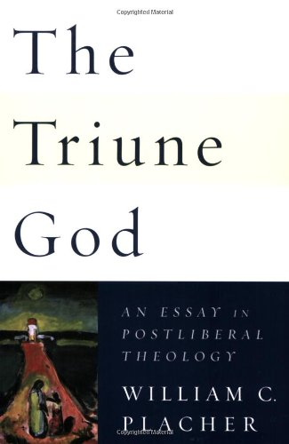 Triune God An Essay in Postliberal Theology  2007 edition cover