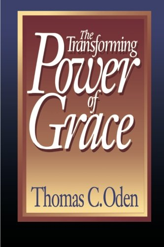 Transforming Power of Grace  N/A edition cover