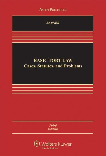 Basic Tort Law Cases, Statutes, and Problems 3rd 2010 (Revised) 9780735594609 Front Cover