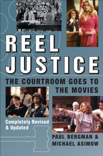 Reel Justice The Courtroom Goes to the Movies  2006 edition cover