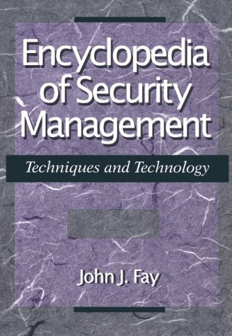 Encyclopedia of Security Management Techniques and Technology 2nd 1993 9780750696609 Front Cover