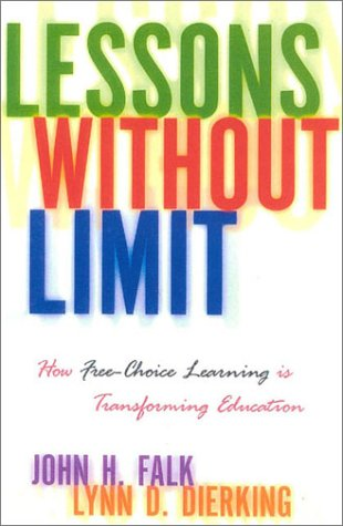 Lessons Without Limit How Free-Choice Learning Is Transforming Education  2002 edition cover