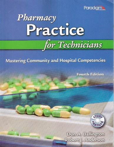 Pharmacy Practice for Technicians Mastering Community and Hospital Competencies 4th 2010 edition cover