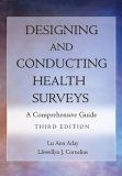 Designing and Conducting Health Surveys A Comprehensive Guide 3rd 2006 (Revised) edition cover