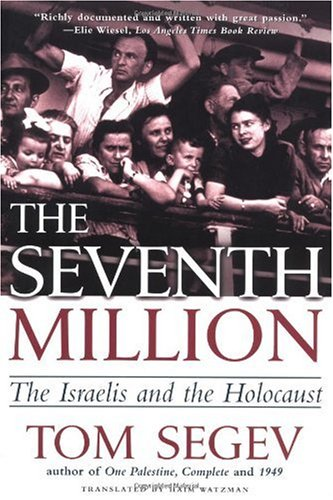 Seventh Million The Israelis and the Holocaust  2000 (Revised) 9780805066609 Front Cover