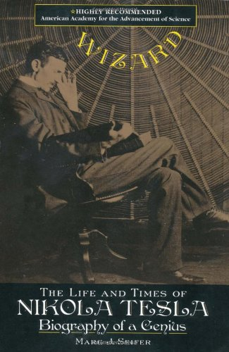Wizard The Life and Times of Nikola Tesla - Biography of a Genius  1998 edition cover