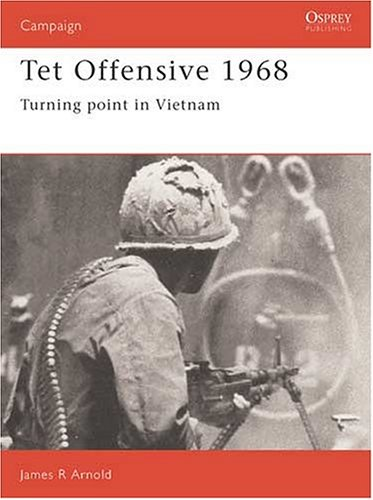 Tet Offensive 1968 Turning Point in Vietnam  1990 edition cover