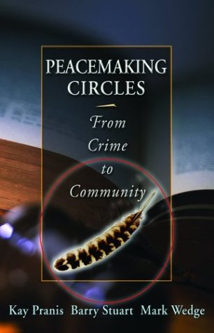 Peacemaking Circles From Conflict to Community  2003 edition cover