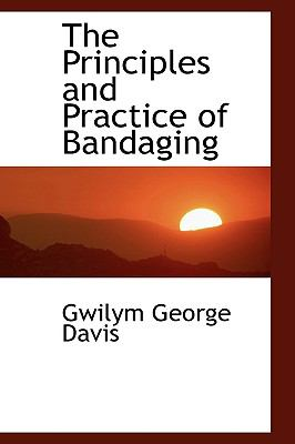 The Principles and Practice of Bandaging:   2009 edition cover