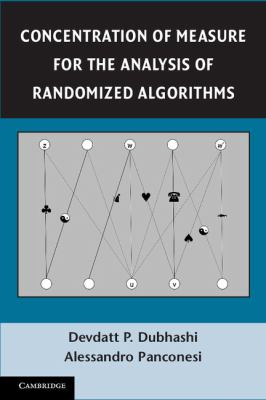 Concentration of Measure for the Analysis of Randomized Algorithms   2012 9781107606609 Front Cover