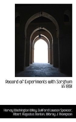 Record of Experiments with Sorghum In 1891  N/A 9781116785609 Front Cover