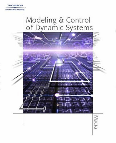 Modeling and Control of Dynamic Systems   2005 9781401847609 Front Cover