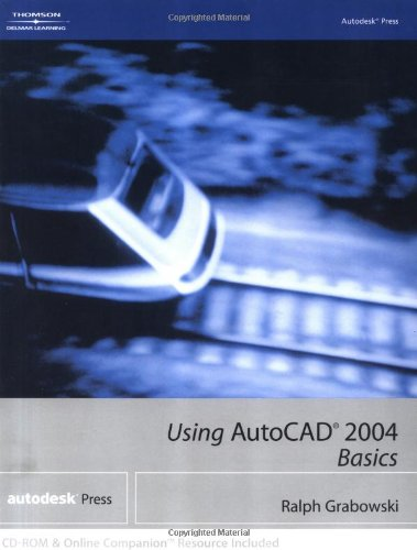 Using AutocAD 2004 : Basics  2004 edition cover