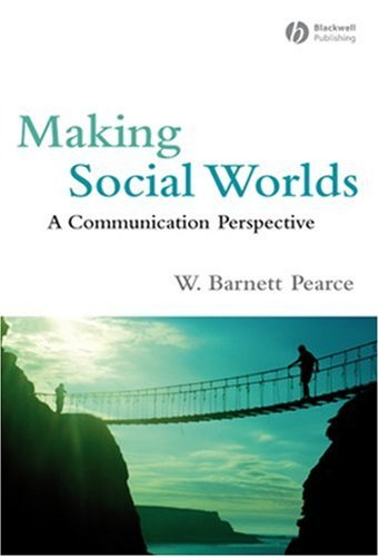 Making Social Worlds A Communication Perspective  2007 9781405162609 Front Cover