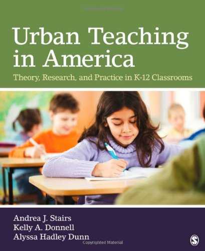 Urban Teaching in America Theory, Research, and Practice in K-12 Classrooms  2012 edition cover