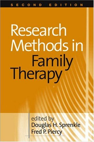 Research Methods in Family Therapy, Second Edition  2nd 2005 edition cover