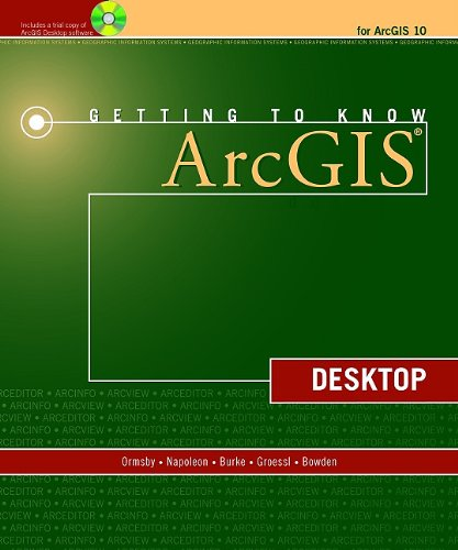 Getting to Know ArcGIS Desktop  2nd 2010 edition cover