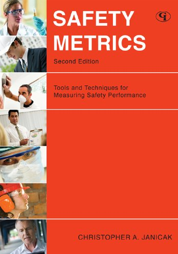 Safety Metrics Tools and Techniques for Measuring Safety Performance 2nd 2009 edition cover