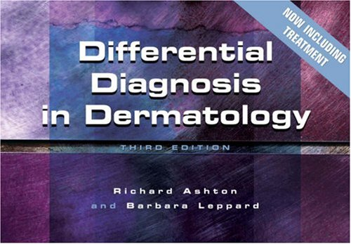 Differential Diagnosis in Dermatology  3rd 1999 (Revised) edition cover
