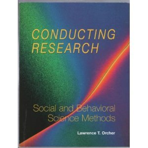 Conducting Research-1st Ed Social and Behavioral Science Methods  2005 edition cover