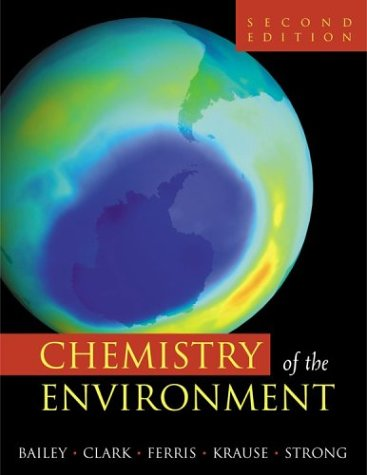 Chemistry of the Environment  2nd 2002 (Revised) edition cover