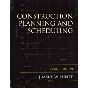 Construction Planning and Scheduling  2nd 2004 (Revised) edition cover