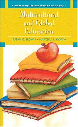 What Every Teacher Should Know about Multicultural and Global Education   2009 edition cover