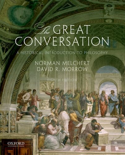 The Great Conversation: A Historical Introduction to Philosophy  2018 9780190670610 Front Cover