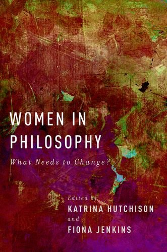 Women in Philosophy What Needs to Change?  2013 edition cover