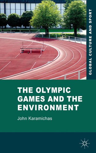 Olympic Games and the Environment   2013 9780230228610 Front Cover