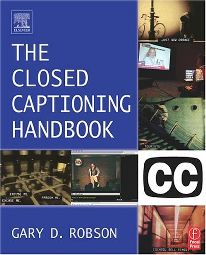 Closed Captioning Handbook   2004 edition cover