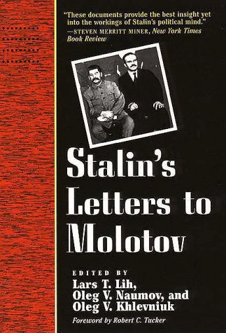 Stalin's Letters to Molotov, 1925-1936   1996 9780300068610 Front Cover