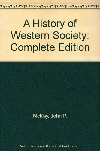 A History of Western Society: Complete Edition 8th 2005 9780312683610 Front Cover
