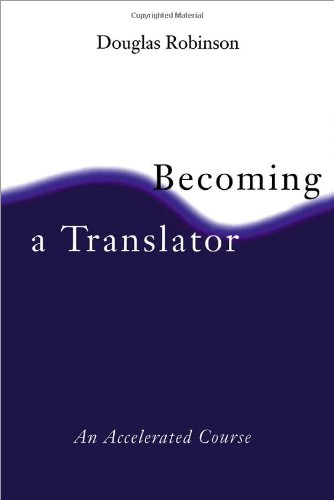 Becoming a Translator An Accelerated Course  1997 edition cover