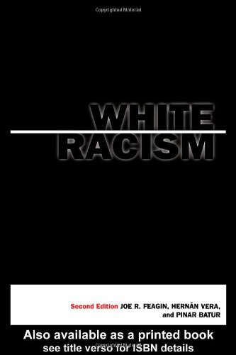 White Racism  2nd 2001 (Revised) edition cover