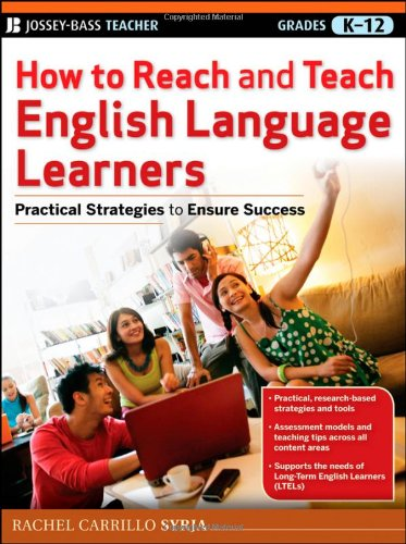How to Reach and Teach English Language Learners Practical Strategies to Ensure Success  2011 edition cover