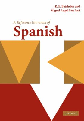 Reference Grammar of Spanish   2010 9780521429610 Front Cover